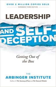 Leadership and self-deception by Arbinger Insitute